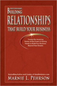 Trust Your Heart Building Relationships That Build Your Business