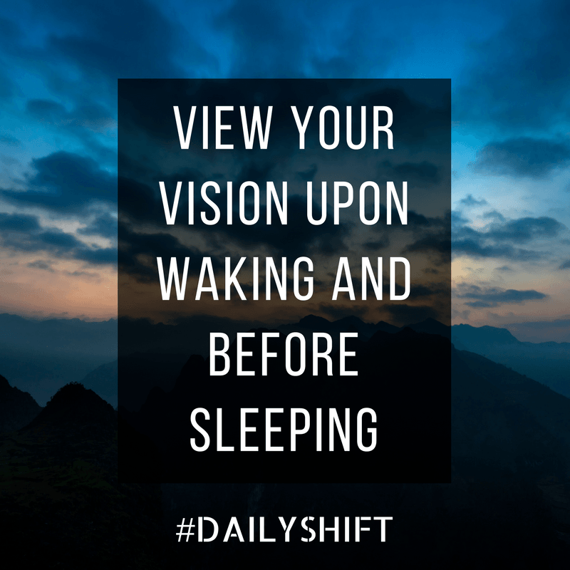Daily Shift - Vision