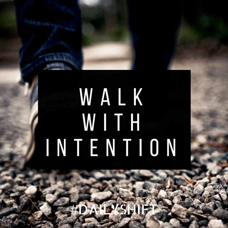 Daily Shift - Intention