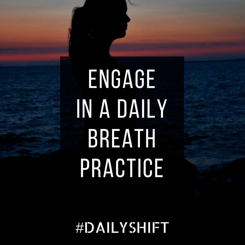 Daily Shift - Breath