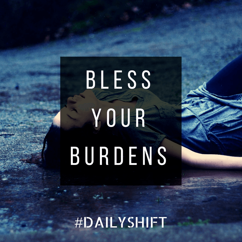 Daily Shift - Burdens