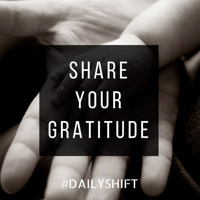 Daily Shift - Gratitude