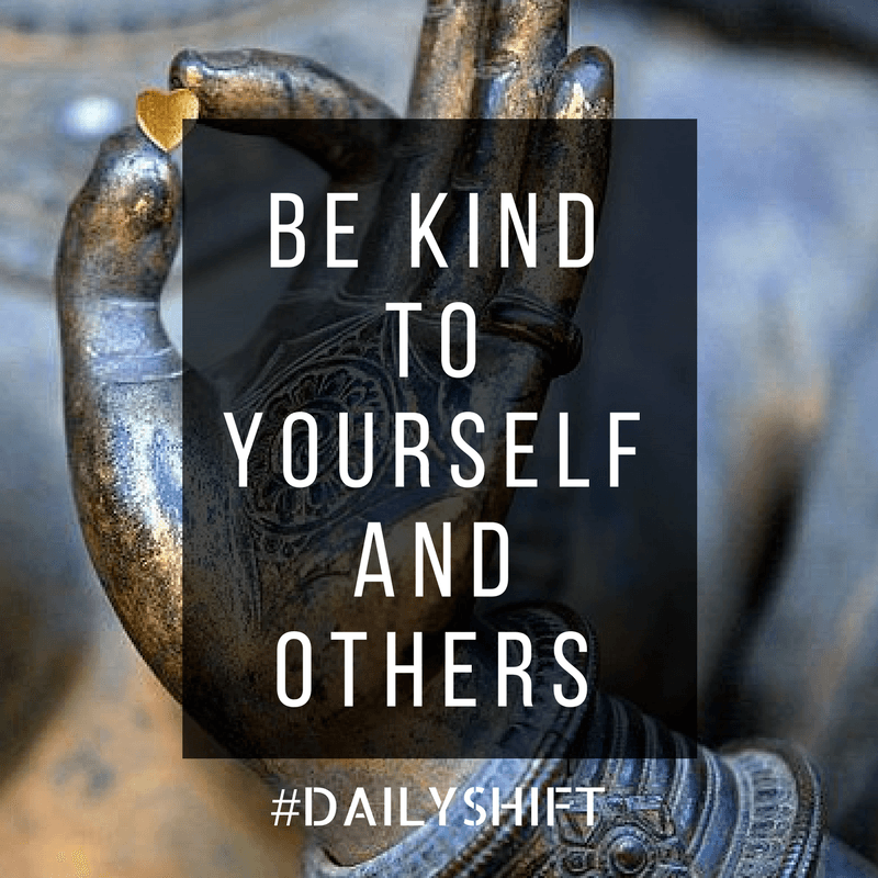 Daily Shift - Kindness